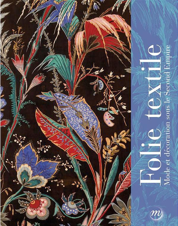 Catalogue de l'exposition Folie Textile